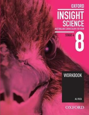 Oxford Insight Science 8 Australian Curriculum for NSW Workbook book
