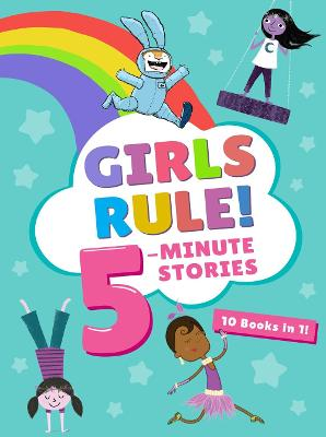Girls Rule! 5-Minute Stories by Houghton Mifflin Harcourt
