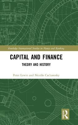 Capital and Finance: Theory and History book