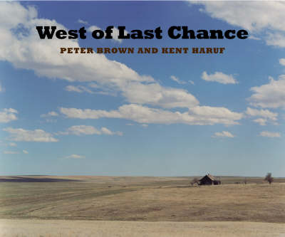 West of Last Chance by Kent Haruf