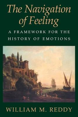 Navigation of Feeling by William M. Reddy