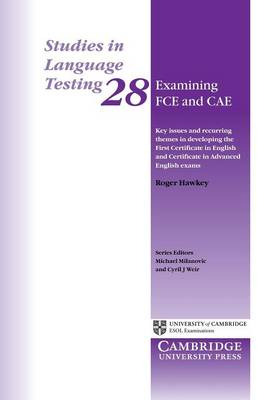Examining FCE and CAE by Roger A. Hawkey