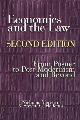Economics and the Law by Nicholas Mercuro