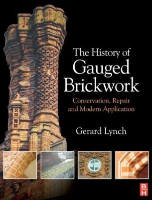 History of Gauged Brickwork by Gerard Lynch