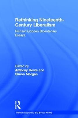 Rethinking Nineteenth-Century Liberalism book