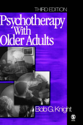 Psychotherapy with Older Adults by Bob G. Knight