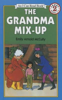 Grandma Mix-Up by Emily Arnold McCully