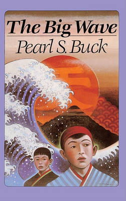 Big Wave by Pearl S. Buck