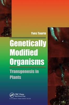 Genetically Modified Organisms: Transgenesis in Plants book