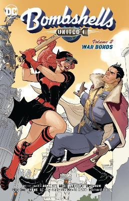 Bombshells United Volume 2: War Bonds book