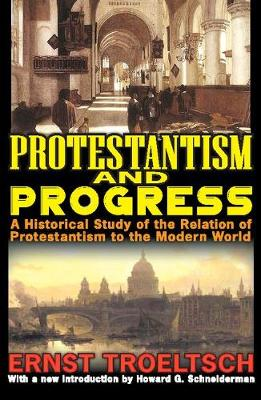Protestantism and Progress book