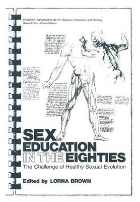 Sex Education in the Eighties by Lorna Brown