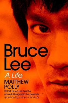 Bruce Lee: A Life book