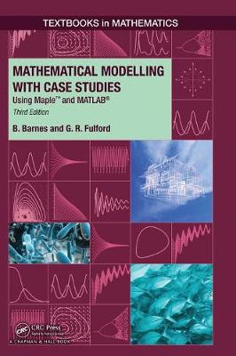 Mathematical Modelling with Case Studies book