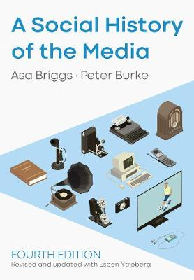 A Social History of the Media book