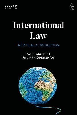 International Law: A Critical Introduction by Wade Mansell