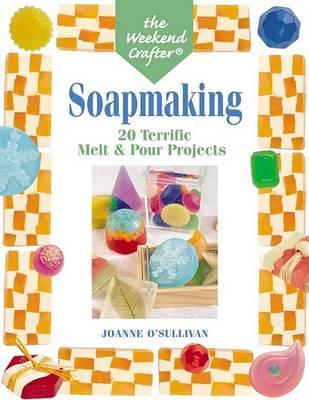 Soapmaking by Joanne O'Sullivan