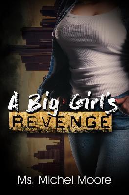 A Big Girl's Revenge book