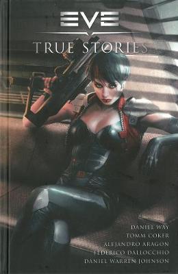 Eve: True Stories by Daniel Way