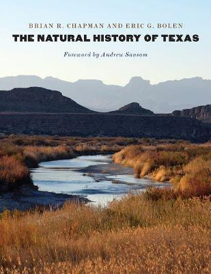 The Natural History of Texas by Brian R. Chapman
