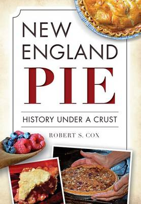 New England Pie by Dr Robert S Cox