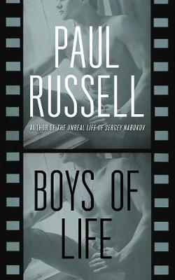 Boys of Life by Paul Russell