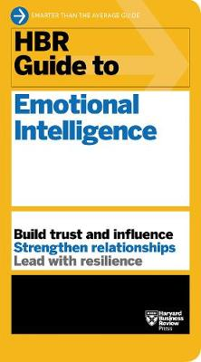 HBR Guide to Emotional Intelligence (HBR Guide Series) by Harvard Business Review