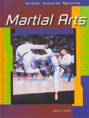 Martial Arts by Jaclyn Crupi