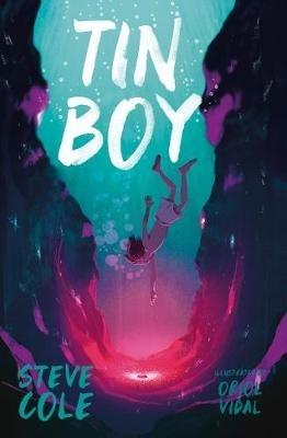 Tin Boy by Steve Cole