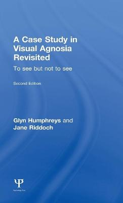 A Case Study in Visual Agnosia Revisited: To see but not to see by Glyn Humphreys