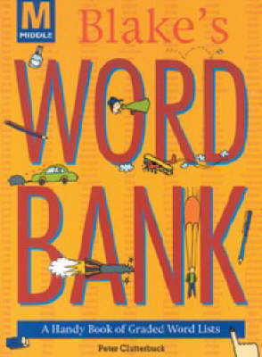Blake's Word Bank by Peter Clutterbuck