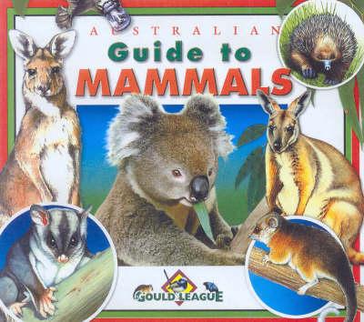 Australian Guide to Mammals by Bob Winters