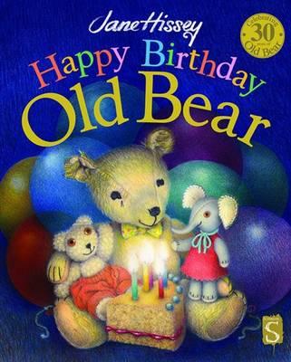 Happy Birthday, Old Bear book