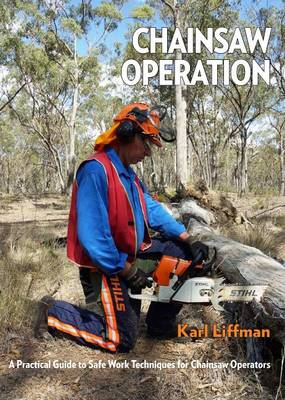 Chainsaw Operation by Karl Liffman