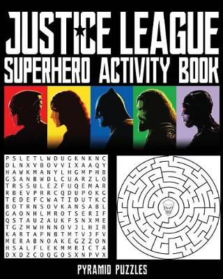 Justice League Superhero Activity Book by Pyramid