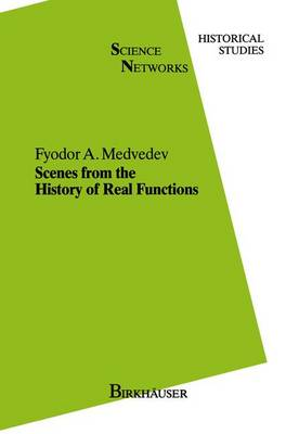 Scenes from the History of Real Functions by F. A. Medvedev