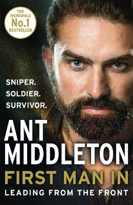 First Man In by Ant Middleton