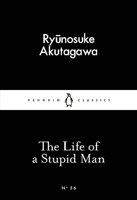 The Life of a Stupid Man book
