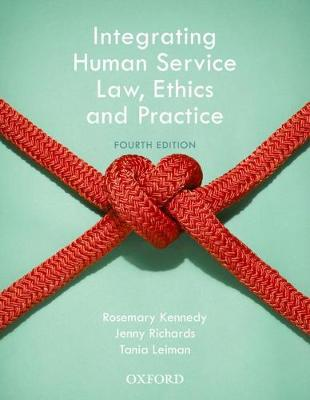 Integrating Human Service Law, Ethics and Practice book