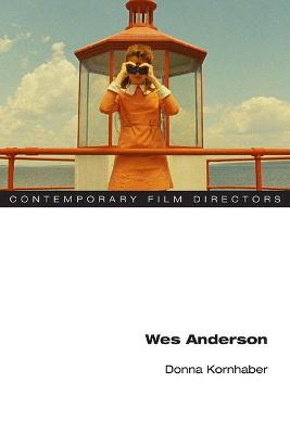 Wes Anderson by Donna Kornhaber