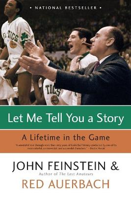 Let Me Tell You a Story by John Feinstein
