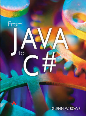 From Java to C# by Glenn Rowe