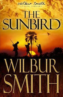 The Sunbird by Wilbur Smith