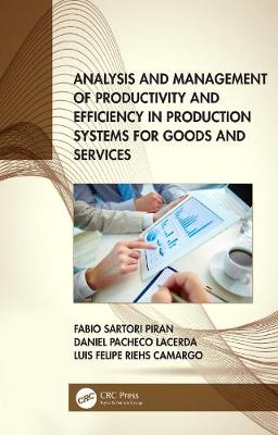 Analysis and Management of Productivity and Efficiency in Production Systems for Goods and Services book