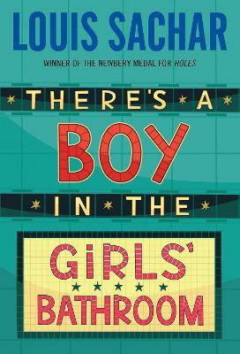 There's A Boy/Girls' Bathroom by Louis Sachar