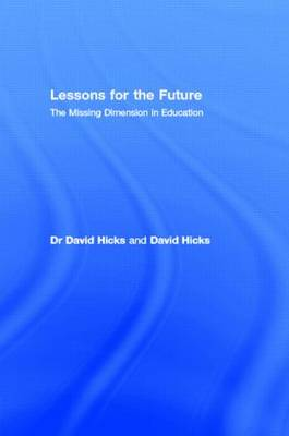Lessons for the Future by David Hicks