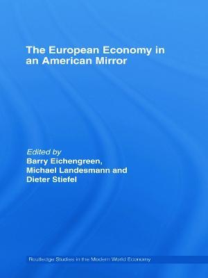 European Economy in an American Mirror by Barry Eichengreen