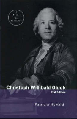 Christoph Willibald Gluck by Patricia Howard