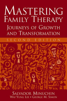 Mastering Family Therapy by Salvador Minuchin