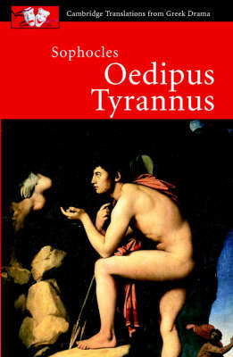 Sophocles: Oedipus Tyrannus by Sophocles